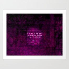 William Shakespeare Inspirational Motivational Quotation About Destiny Art Print