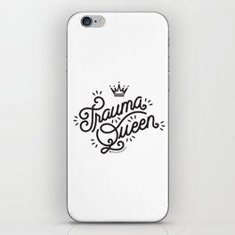 Trauma Queen iPhone Skin