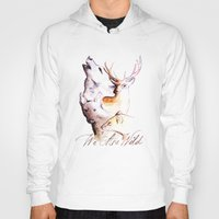marauders Hoodies featuring The Marauders - We Are Wild by TheOddOwl