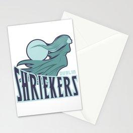 dublin shriekers Stationery Cards