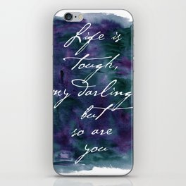 Life is Tough in Navy Blue iPhone Skin