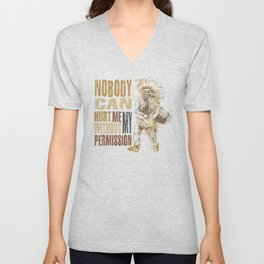 Nobody can hurt me without my permission Mahatma Gandhi Unisex V-Neck
