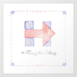 Ready for Hillary Art Print