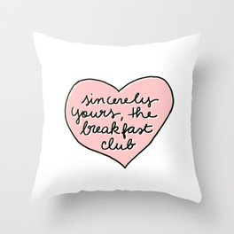 sincerely yours Throw Pillow