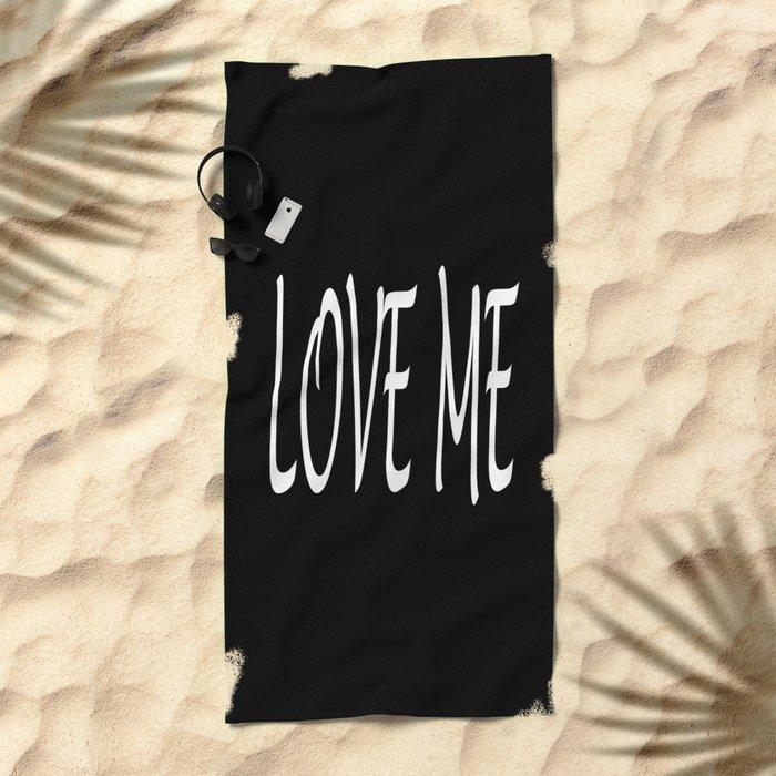 LOVE ME Beach Towel