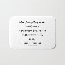10    | Søren Kierkegaard Quotes | 190523 Bath Mat