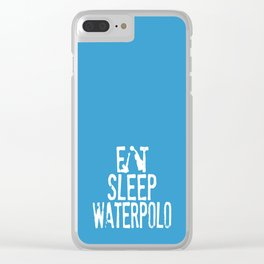 Eat sleep waterpolo Clear iPhone Case