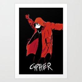 CYPHER Art Print