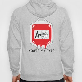 You're my type Hoody