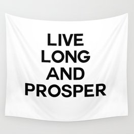 live long Wall Tapestry