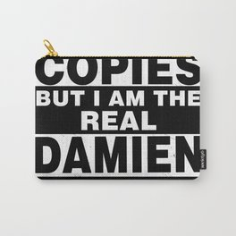 I Am Damien Funny Personal Personalized Fun Carry-All Pouch