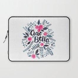 Ciao Bella Laptop Sleeve