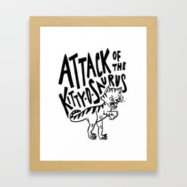The Attack of Kitty-o-Saurus! Framed Art Print