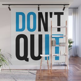 Don't Quit/Do It Gym Quote Wall Mural