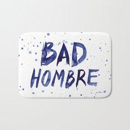 Bad Hombre Typography Watercolor Text Art Bath Mat