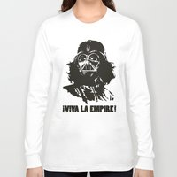 la Long Sleeve T-shirts featuring Viva la Empire! by 6amcrisis