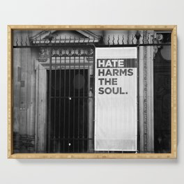 Hate Harms the Soul Serving Tray