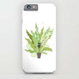 Spring, Time to Grow iPhone Case