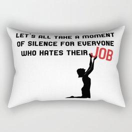 Job Haters Rectangular Pillow