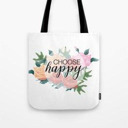 Choose happy Tote Bag