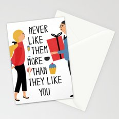 Never like them more than they like you Stationery Cards