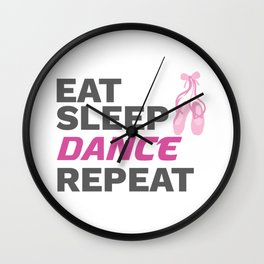 Dancer Gift for Dancing Teacher Eat Sleep Dance Repeat Gift Wall Clock