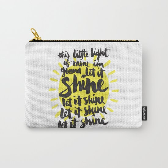 let it shine Carry-All Pouch