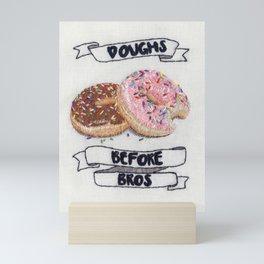 Doughs before bros Mini Art Print