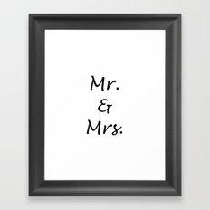 MR. & MRS. Framed Art Print