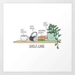 Weekend self-care Art Print