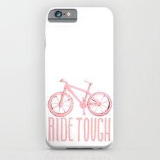 Ride Tough iPhone 6s Slim Case