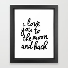 I Love You to the Moon and Back black-white kids room typography poster home wall decor canvas Framed Art Print