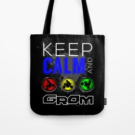 Keep Calm and GROM, Blue Tote Bag