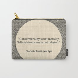 Conventionality is not morality. Carry-All Pouch