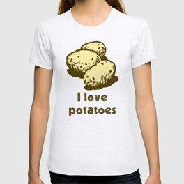 I Love Potatoes Quote T-shirt