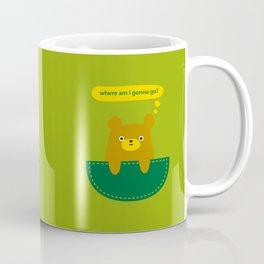 where am I gonna go? Coffee Mug