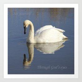 Through God's Eyes Art Print