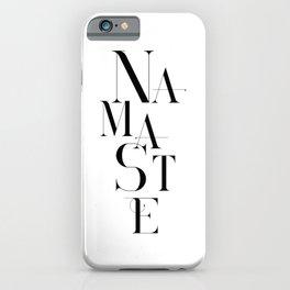 Namaste Greeting Word Black And White iPhone Case