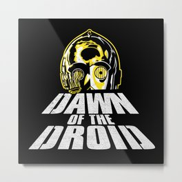 Dawn of the Droid Metal Print