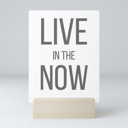 Live in the Now Print Mini Art Print