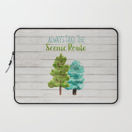 Always Take the Scenic Route Laptop Sleeve
