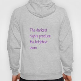The Darkest & Brightest Hoody