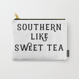Southern like Sweet Tea Carry-All Pouch