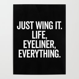 Just Wing It Funny Quote Poster