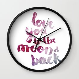 """SCARLET ROSE """"LOVE YOU TO THE MOON AND BACK"""" QUOTE Wall Clock"""