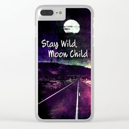 441 Stay Wild Moon Child Clear iPhone Case