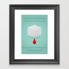 Try to squeeze a drop of blood From a sugarcube Framed Art Print