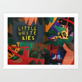 Little White Lies Art Print
