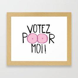 Votez poor moi ! Framed Art Print