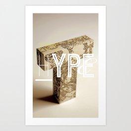 Typographic Hype Art Print